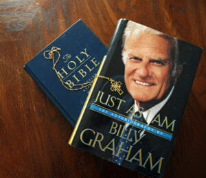 "Reverend William ""Billy"" Graham--Just As I Am"